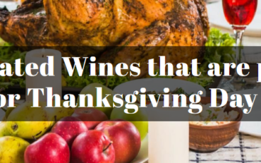 10 Top Rated Wines that are perfect for Thanksgiving Day
