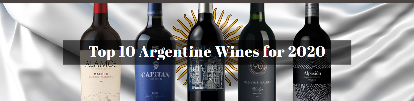 Top 10 Argentine Wines for 2020